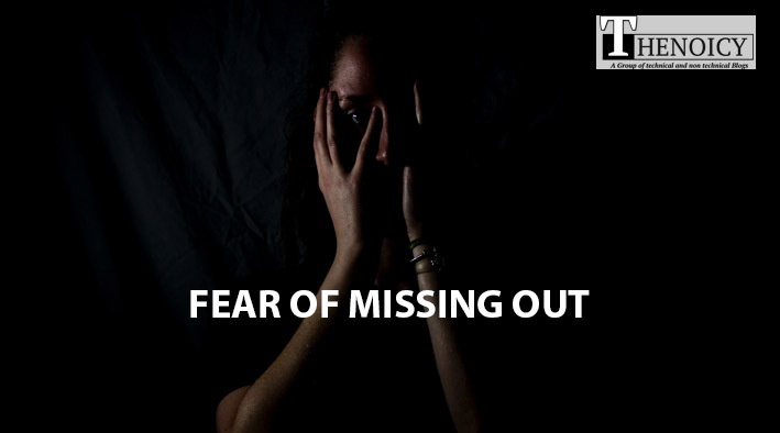 Fear of Missing Out - 10 Negative Effects of Social Media