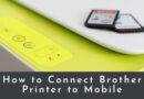 How to Connect Brother Printer to Mobile