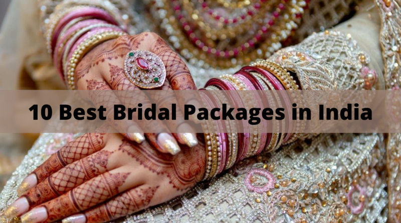 10 Best Bridal Packages in India