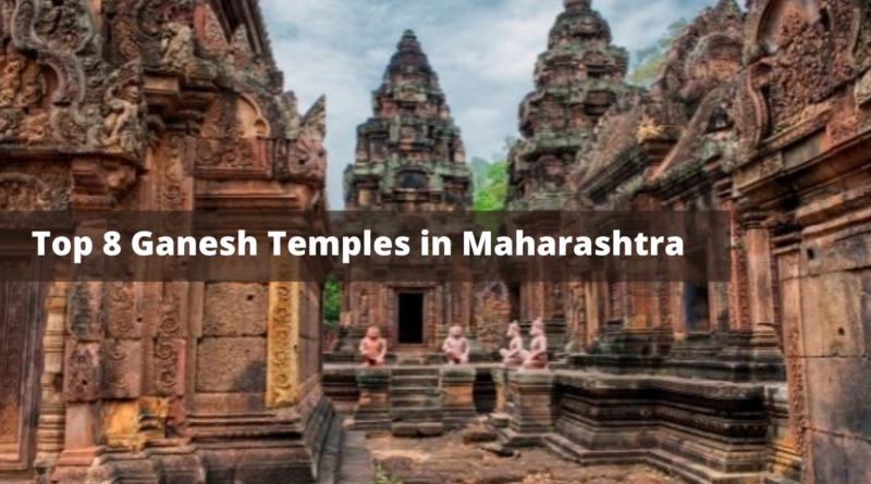 Ganesh Temples in Maharashtra-Ganesh Temples in Maharashtra-