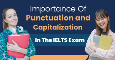 Importance of Punctuation And Capitalization in The IELTS Exam