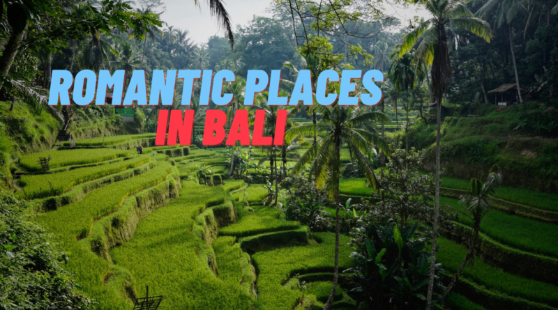 Romantic Places in Bali