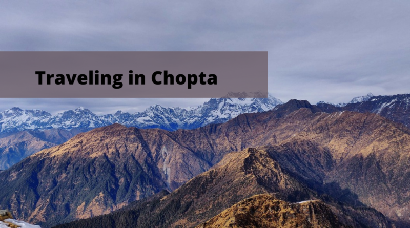 Things You Must Do When Traveling in Chopta