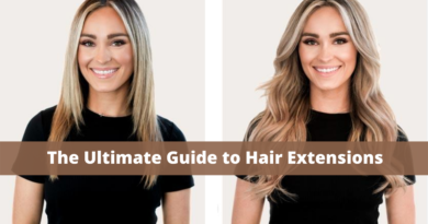 The Ultimate Guide to Hair Extensions: Pros, Cons and Everything You Need To Know