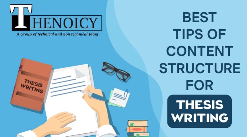 Best Tips of Content Structure for Thesis Writing