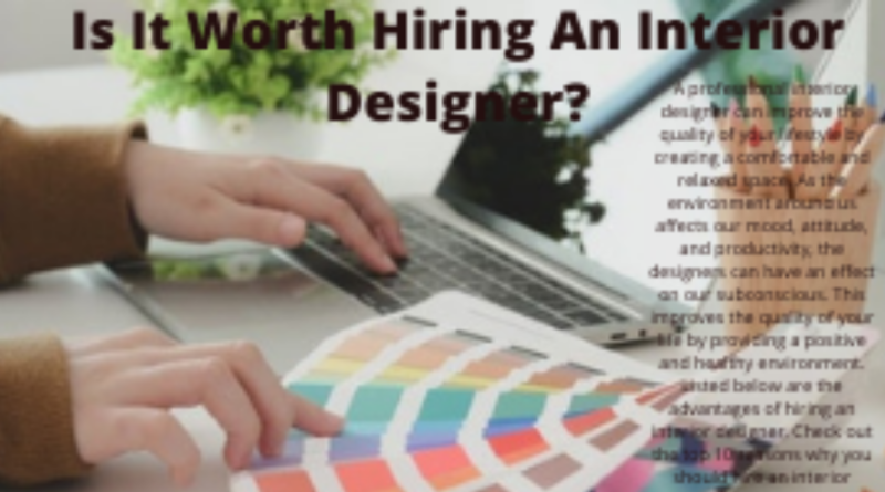 Is It Better To Hire An Interior Designer