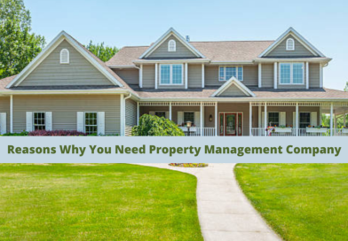 Reasons Why You Need Property Management Company