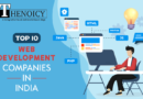 Top 10 Web Development Companies in India